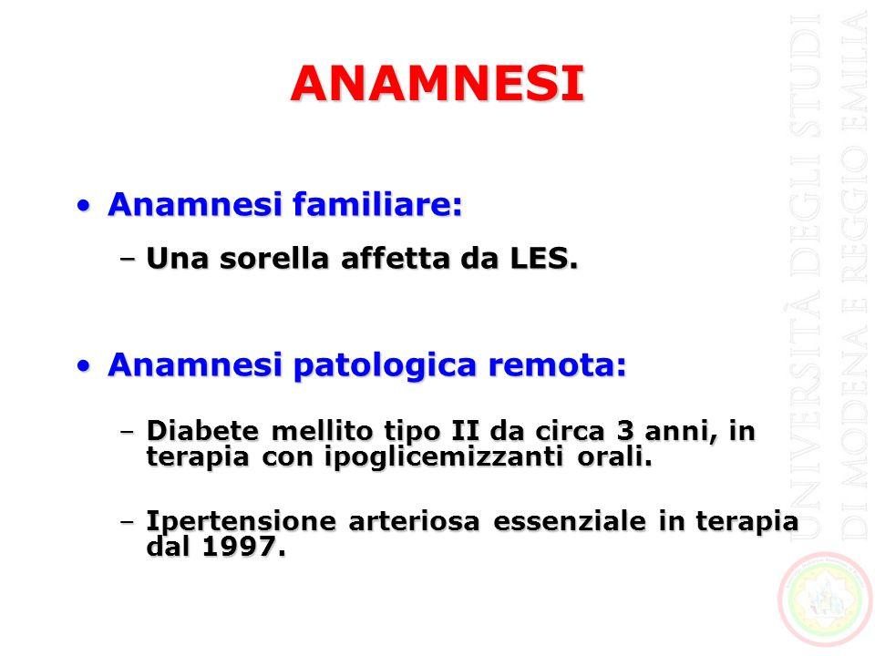 ANAMNESI Anamnesi familiare: Anamnesi patologica remota: