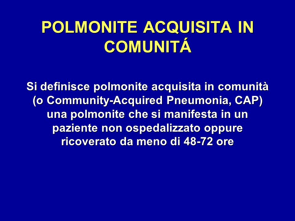 POLMONITE ACQUISITA IN COMUNITÁ