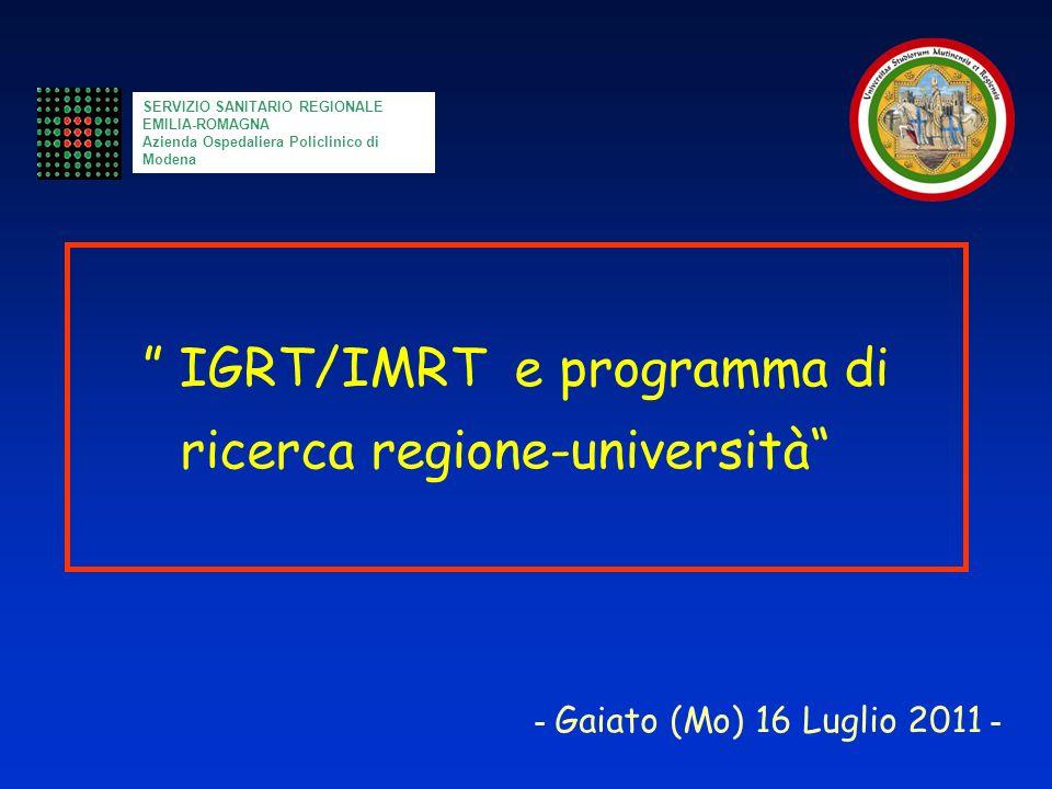 IGRT/IMRT e programma di ricerca regione-università