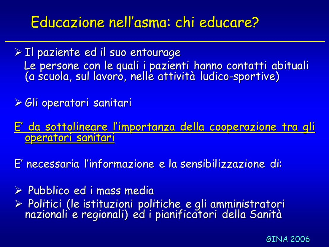 Educazione nell'asma: chi educare