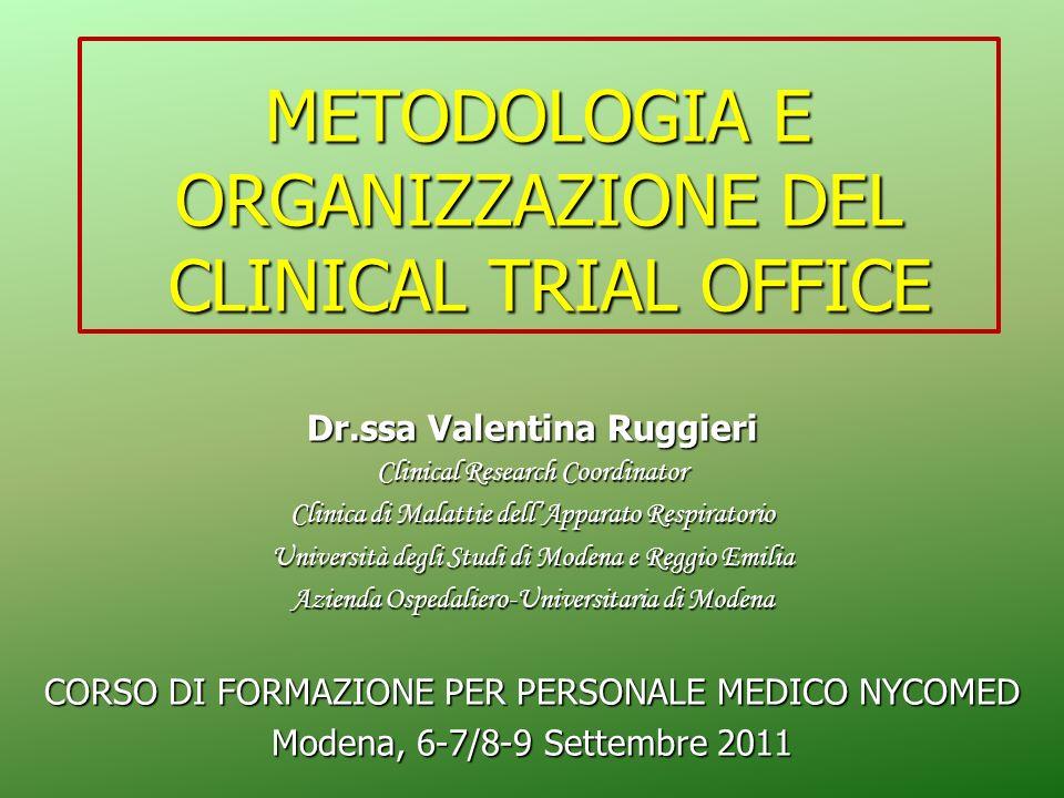 METODOLOGIA E ORGANIZZAZIONE DEL CLINICAL TRIAL OFFICE
