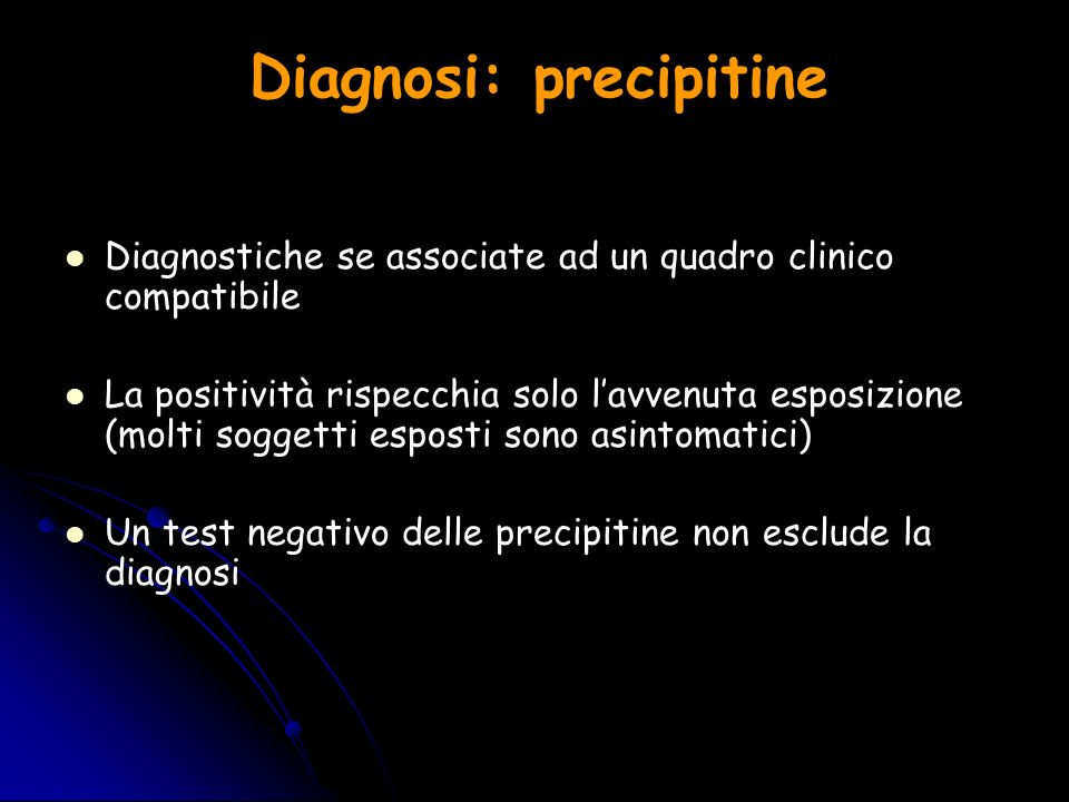 Diagnosi: precipitine