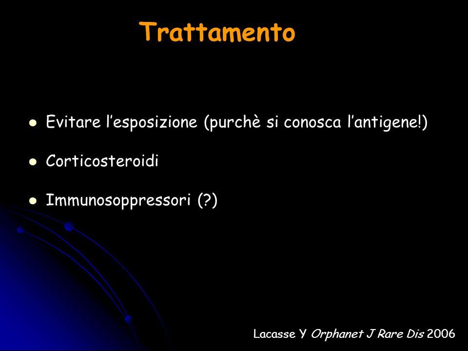 Trattamento Evitare l'esposizione (purchè si conosca l'antigene!)