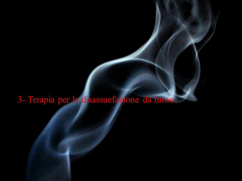 3- Terapia per la disassuefazione da fumo