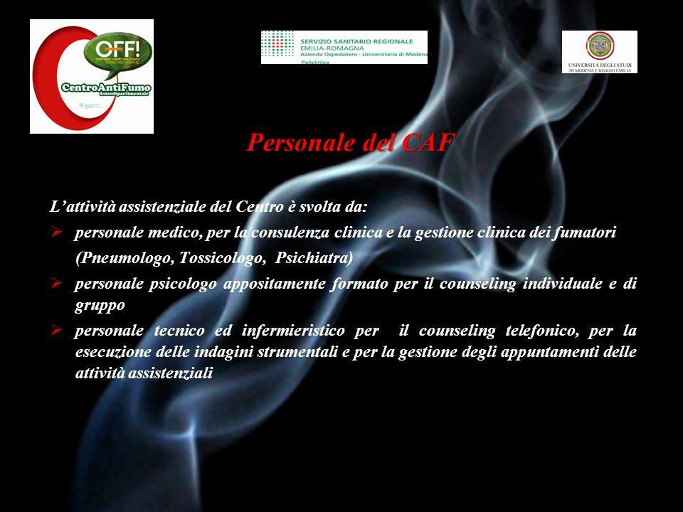 Personale del CAF L'attività assistenziale del Centro è svolta da:
