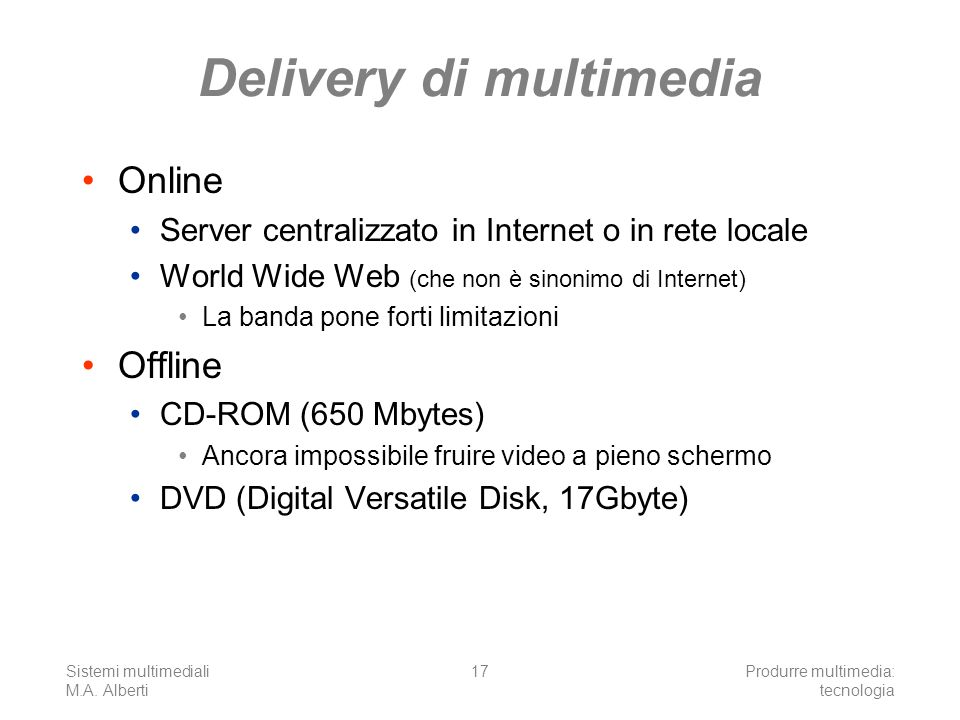 Delivery di multimedia