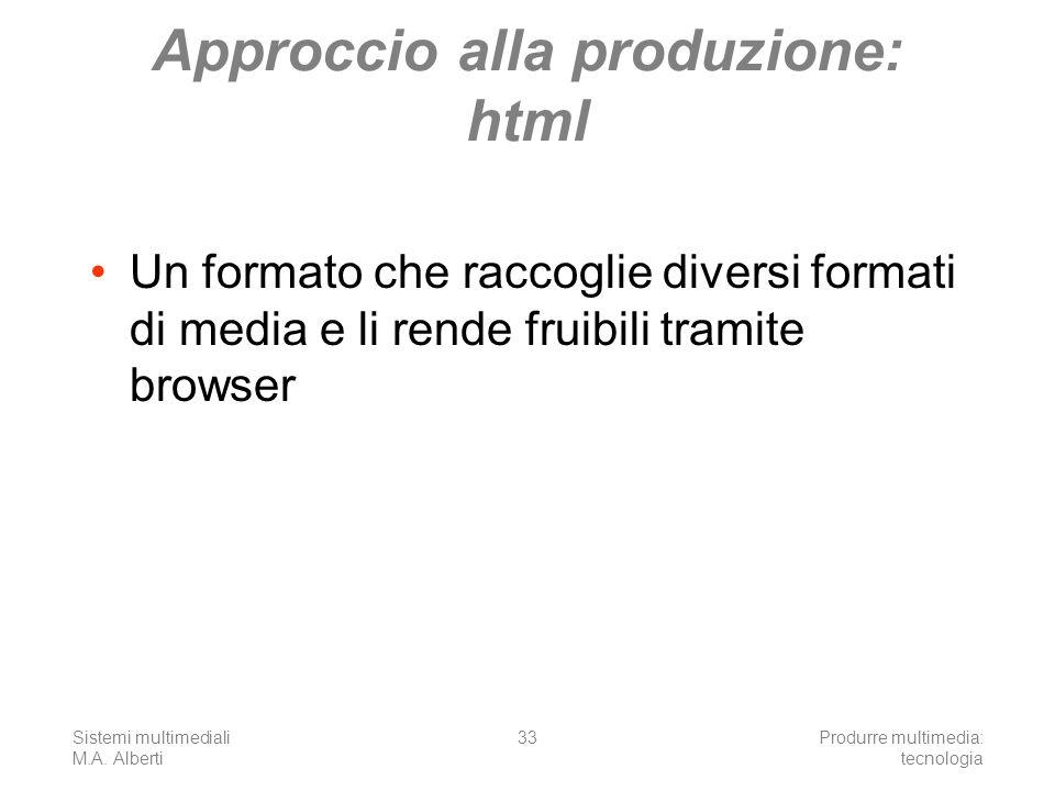 Approccio alla produzione: html