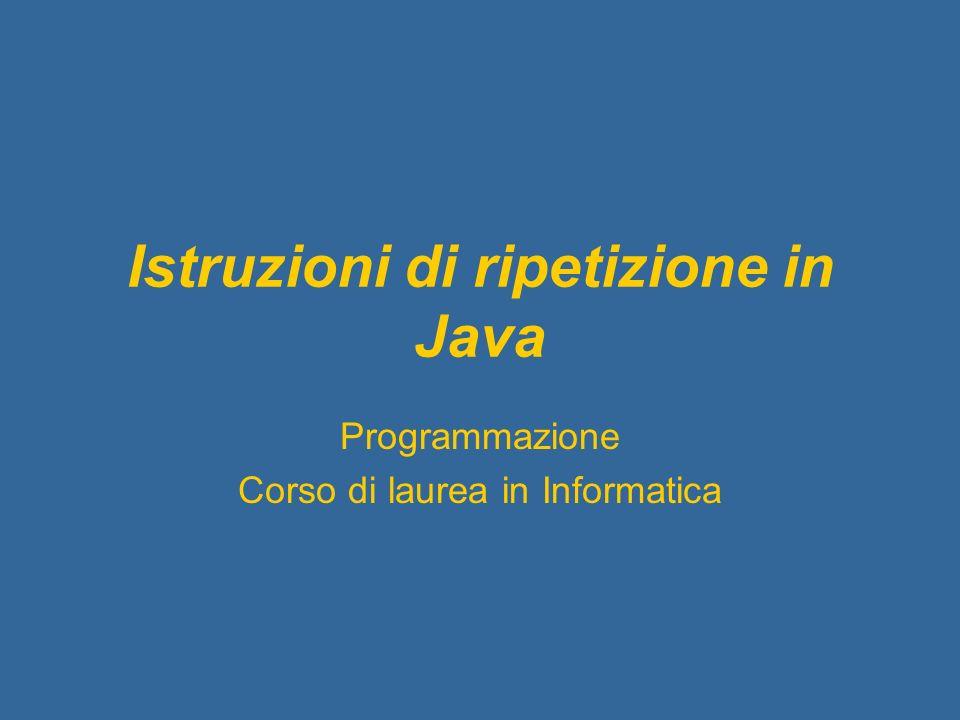 Istruzioni di ripetizione in Java