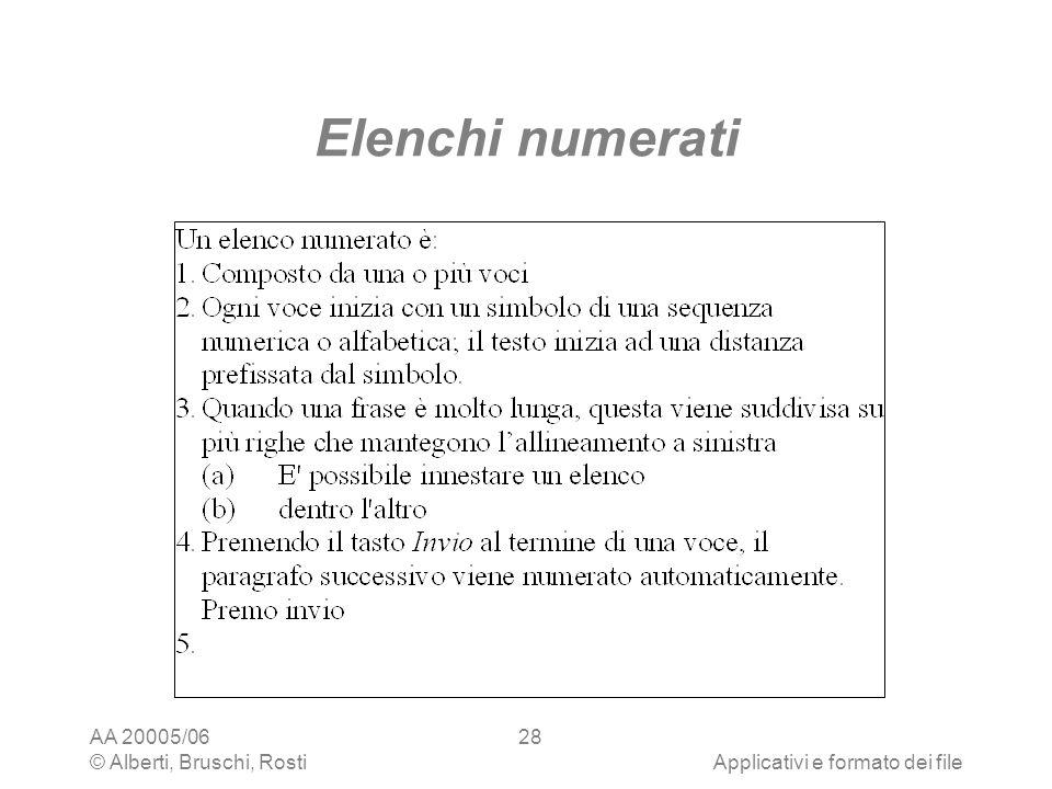 Elenchi numerati AA 20005/06 © Alberti, Bruschi, Rosti