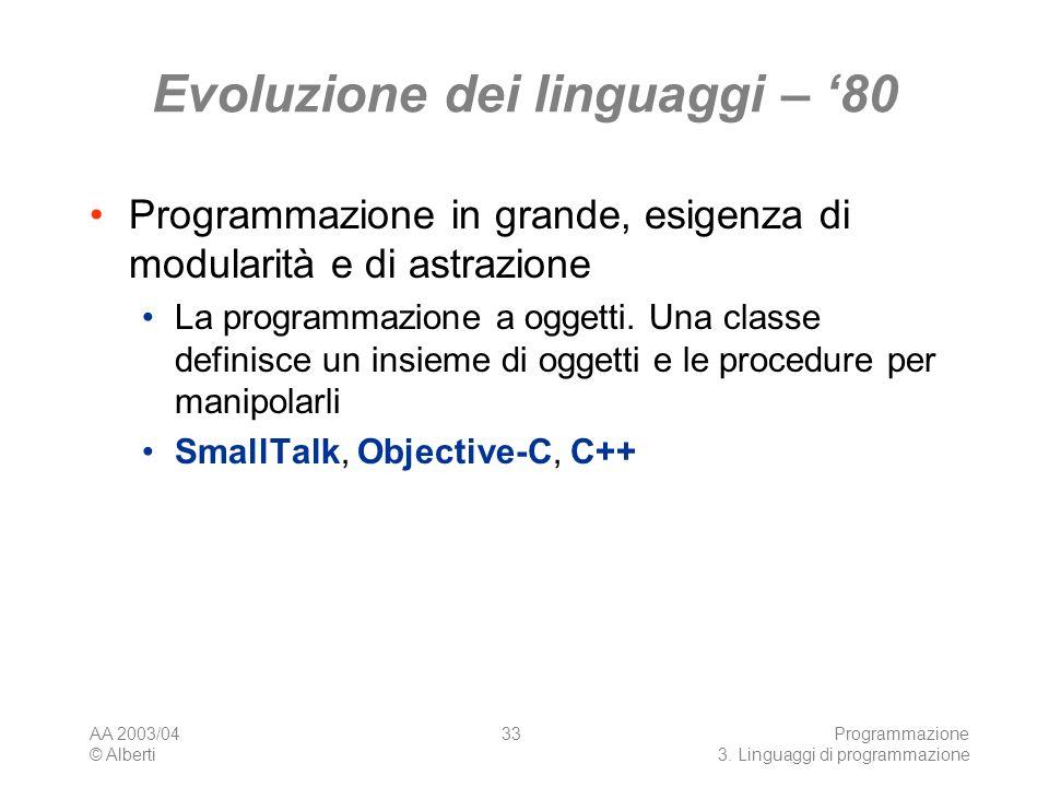 Evoluzione dei linguaggi – '80