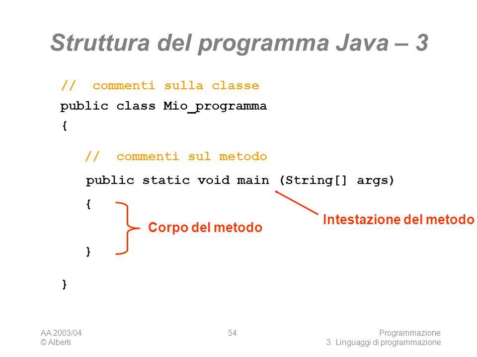 Struttura del programma Java – 3