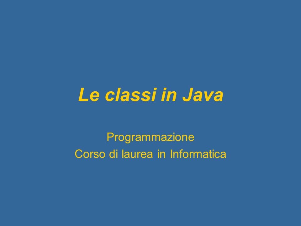 Programmazione Corso di laurea in Informatica