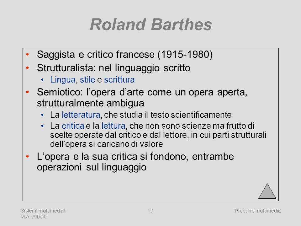 Roland Barthes Saggista e critico francese (1915-1980)