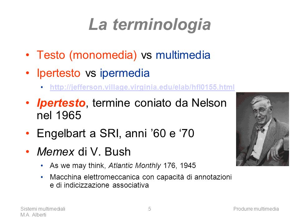 La terminologia Testo (monomedia) vs multimedia Ipertesto vs ipermedia