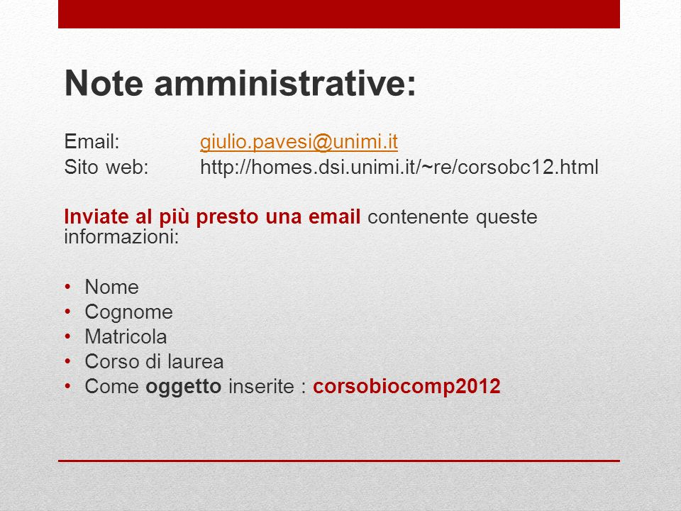 Note amministrative: Email: giulio.pavesi@unimi.it
