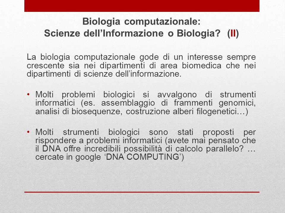 Biologia computazionale: Scienze dell'Informazione o Biologia (II)