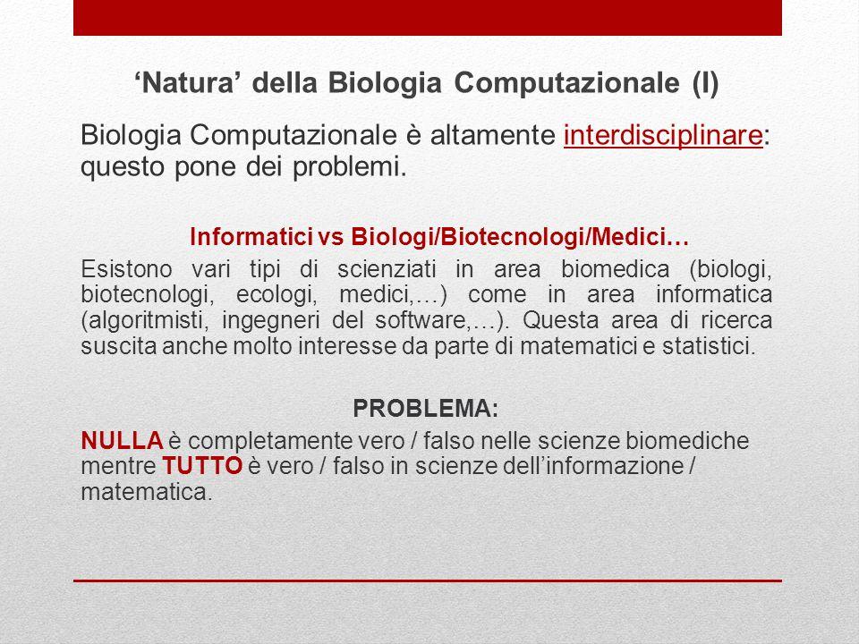 'Natura' della Biologia Computazionale (I)