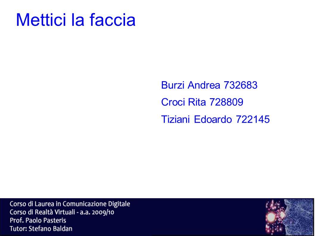 Mettici la faccia Burzi Andrea 732683 Croci Rita 728809