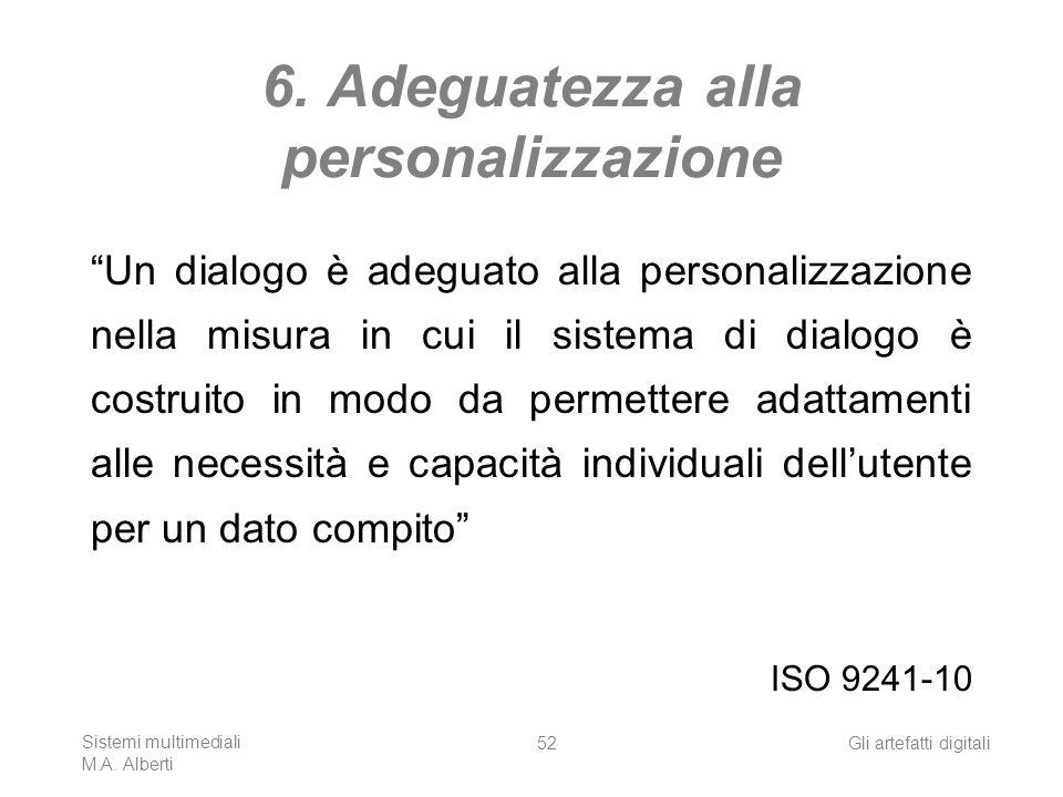 6. Adeguatezza alla personalizzazione