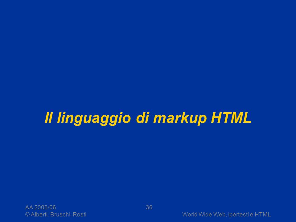 Il linguaggio di markup HTML
