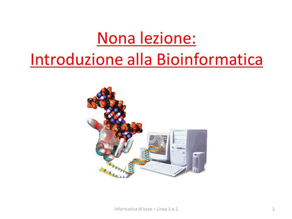 Nona lezione: Introduzione alla Bioinformatica