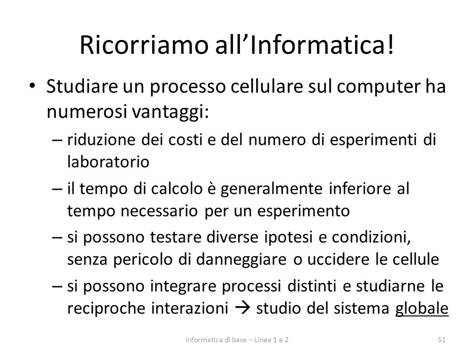 Ricorriamo all'Informatica!