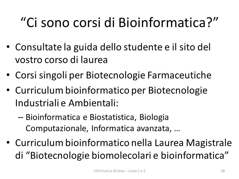 Ci sono corsi di Bioinformatica