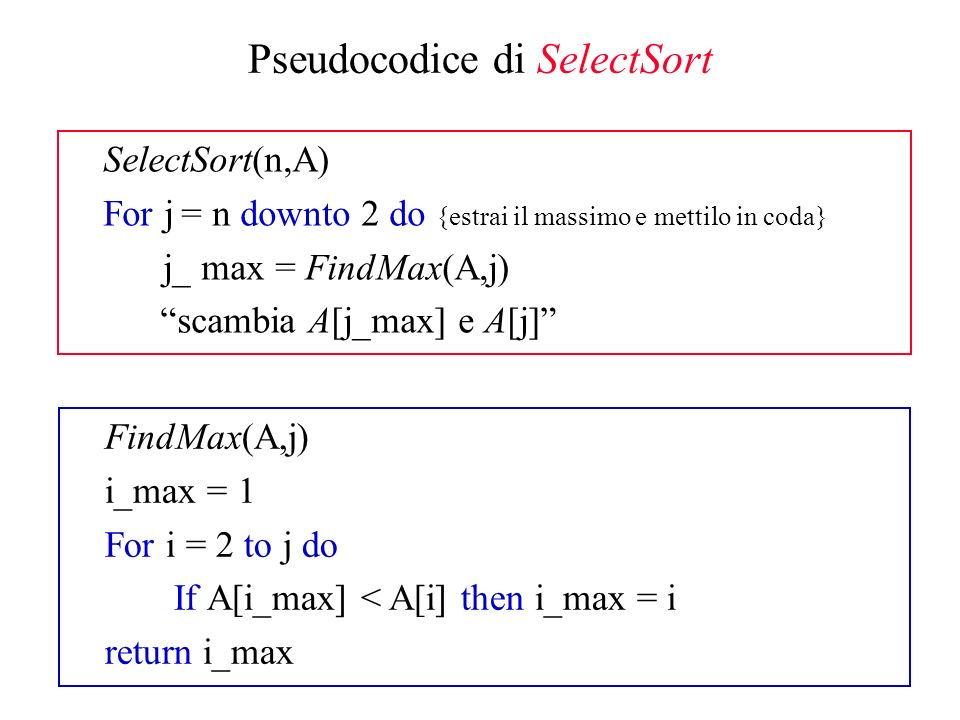 Pseudocodice di SelectSort