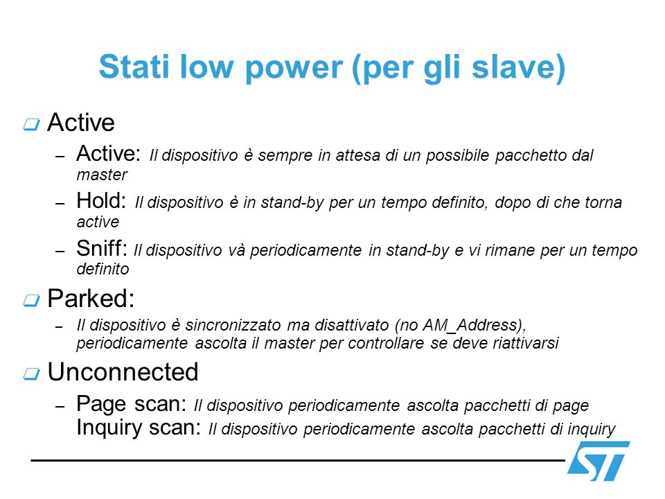 Stati low power (per gli slave)