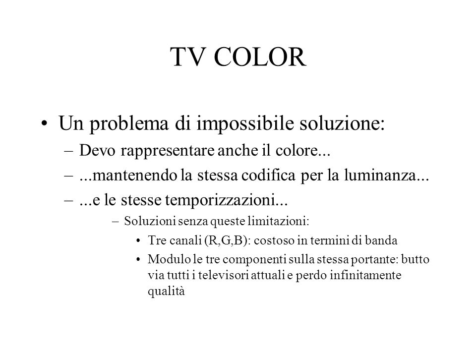 TV COLOR Un problema di impossibile soluzione: