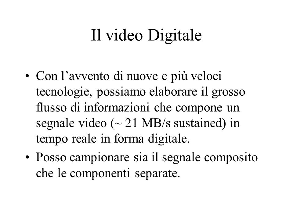 Il video Digitale