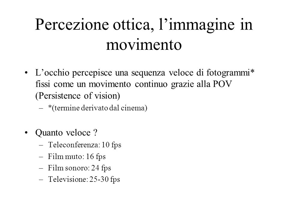 Percezione ottica, l'immagine in movimento