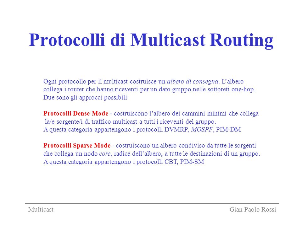 Protocolli di Multicast Routing