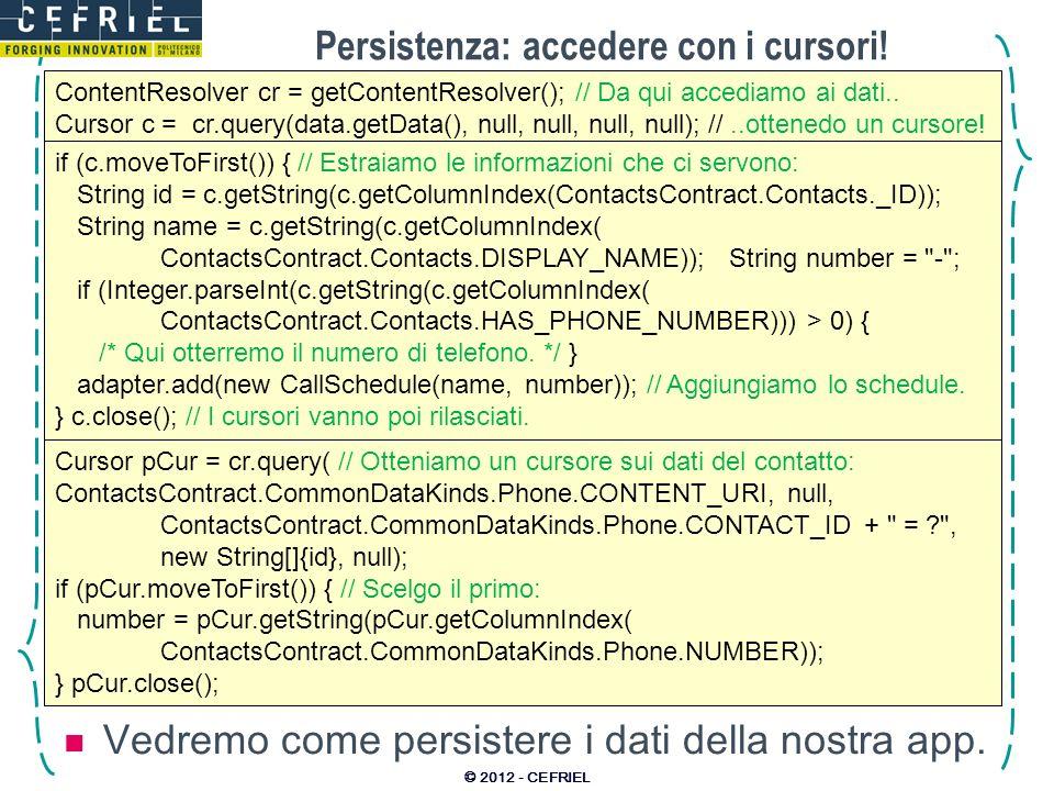 Persistenza: accedere con i cursori!