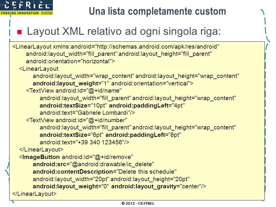 Una lista completamente custom