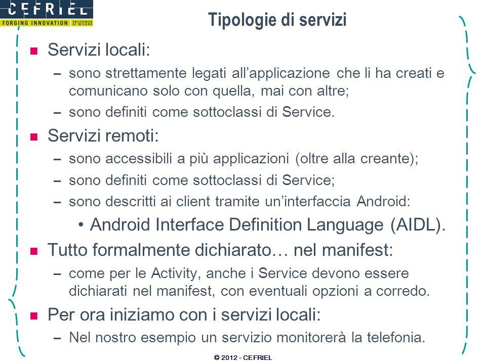 Tipologie di servizi Servizi locali: Servizi remoti: