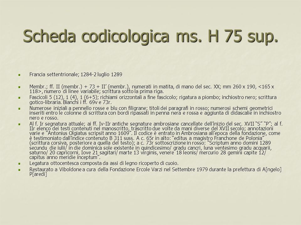 Scheda codicologica ms. H 75 sup.