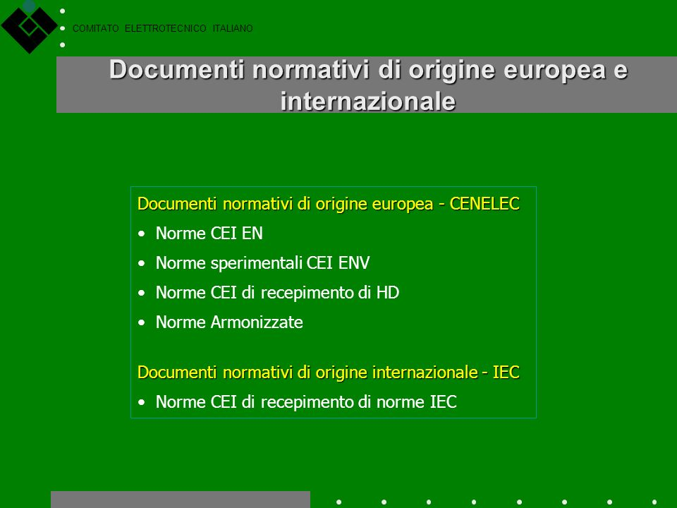 Documenti normativi di origine europea e internazionale