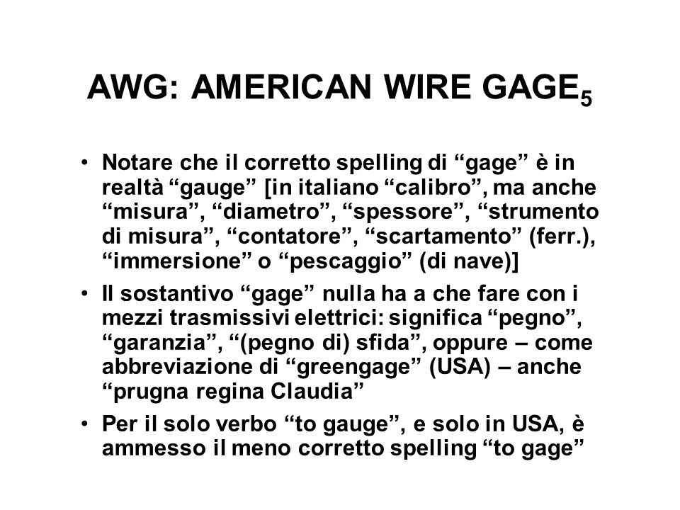 AWG: AMERICAN WIRE GAGE5