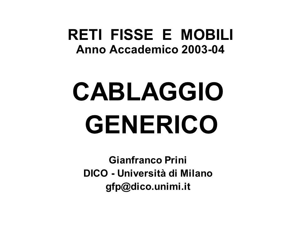RETI FISSE E MOBILI Anno Accademico 2003-04