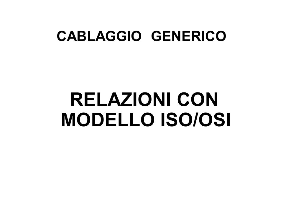 RELAZIONI CON MODELLO ISO/OSI