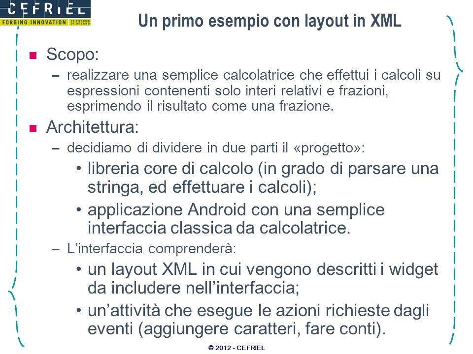 Un primo esempio con layout in XML