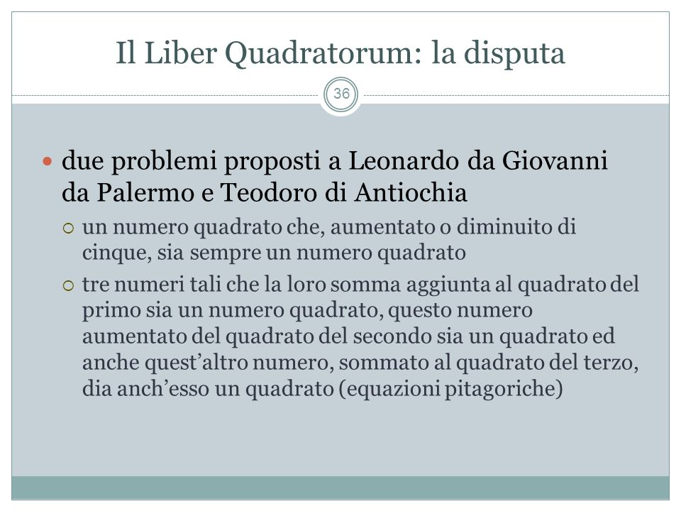 Il Liber Quadratorum: la disputa
