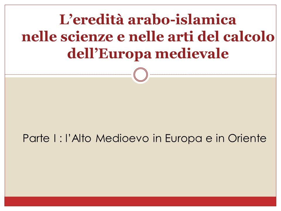 L'eredità arabo-islamica nelle scienze e nelle arti del calcolo dell'Europa medievale