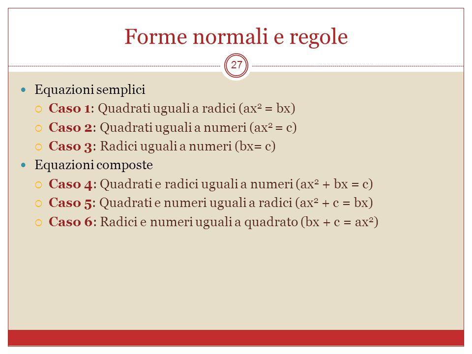 Forme normali e regole Equazioni semplici