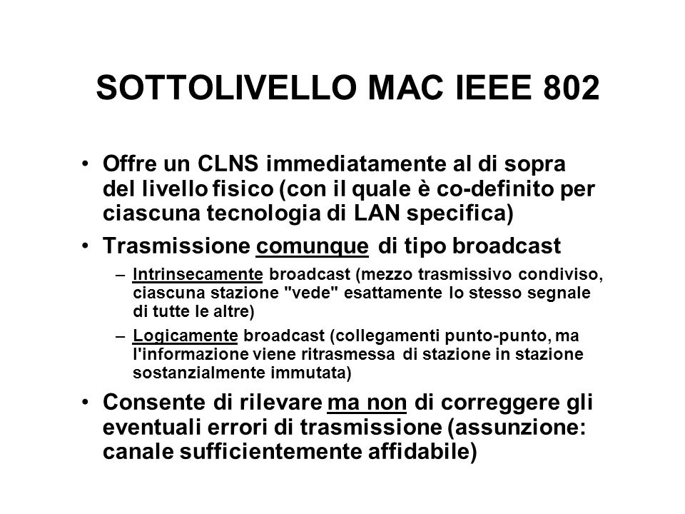 SOTTOLIVELLO MAC IEEE 802