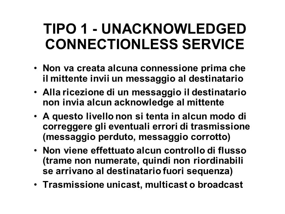 TIPO 1 - UNACKNOWLEDGED CONNECTIONLESS SERVICE