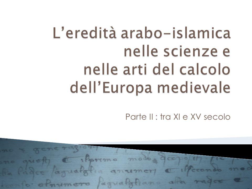 Parte II : tra XI e XV secolo