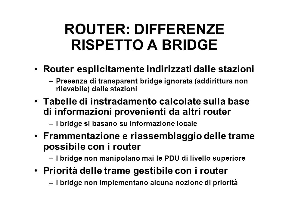 ROUTER: DIFFERENZE RISPETTO A BRIDGE