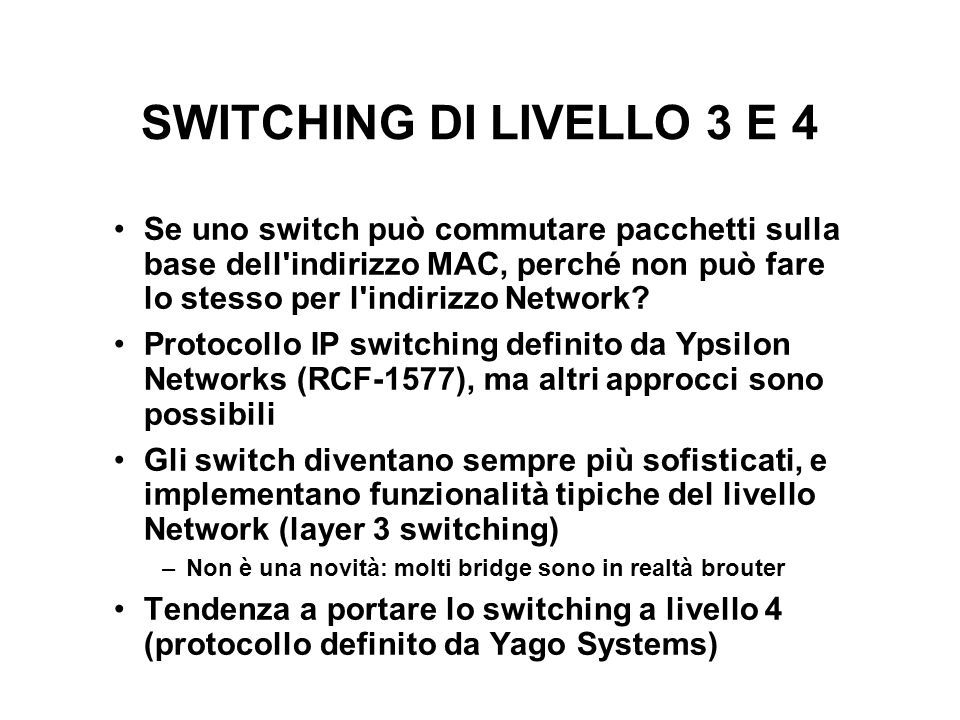 SWITCHING DI LIVELLO 3 E 4